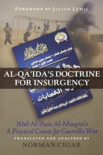 9781597972536: Al-Qa'ida's Doctrine for Insurgency: Abd al-Aziz al-Muqrin's