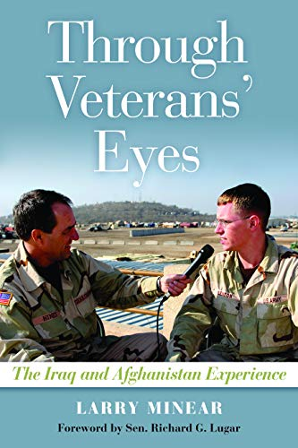 9781597974868: Through Veterans' Eyes: The Iraq and Afghanistan Experience