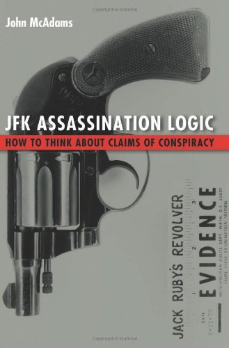 9781597974899: JFK Assassination Logic: How to Think about Claims of Conspiracy