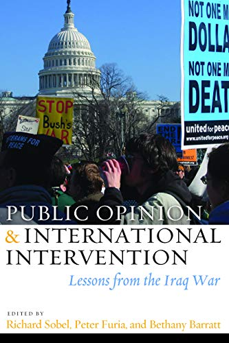 9781597974936: Public Opinion and International Intervention: Lessons from the Iraq War