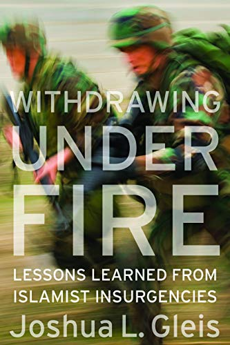 9781597976657: Withdrawing Under Fire: Lessons Learned from Islamist Insurgencies
