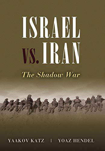 9781597976688: Israel vs. Iran: The Shadow War