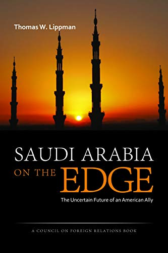 9781597976886: Saudi Arabia on the Edge: The Uncertain Future of an American Ally (Council on Foreign Relations Books (Potomac Books))