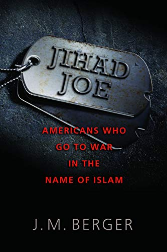 9781597976930: Jihad Joe: Americans Who Go to War in the Name of Islam