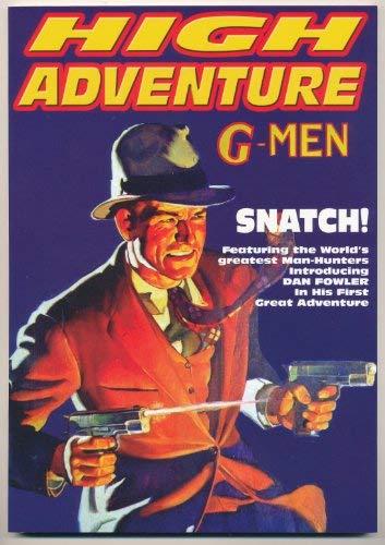 High Adventure #83: G-Men/Snatch! : Snatch; Murder: John P. (Ed.);