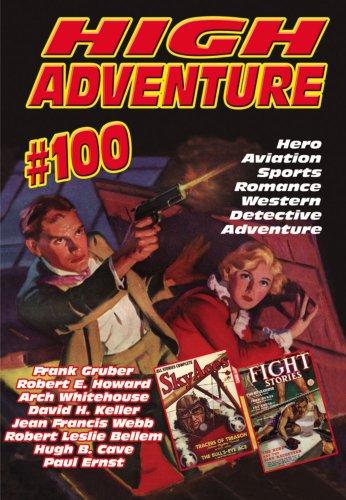 High Adventure #100: Howard, Robert E.,