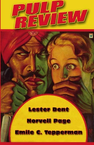 Pulp Review #14 (9781597982047) by Lester Dent