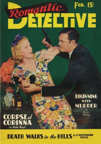 Romantic Detective - 02/39: Adventure House Presents: Robert Leslie Bellem;