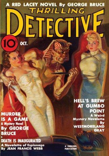 Thrilling Detective - 10/37: Adventure House Presents: (1597983349) by Bruce, George; Webb, Jean Francis; Braden, Benton; Gray, Westmoreland; Bailey, S.J.; Bowen, Robert Sidney; Kramer, Murray W.