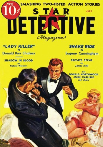 Star Detective - 07/36: Adventure House Presents: (1597983705) by Donald Barr Chidsey; Eugene Cunningham; Richard Wormser; James Hall; Donald Northwood; John Carlisle; T.K. Hawley; John P. Gunnison