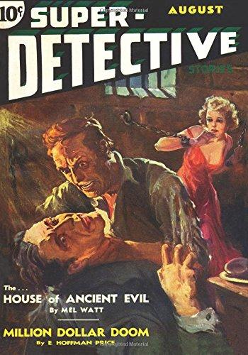 Super-Detective Stories - 08/34: Adventure House Presents: E. Hoffman Price;