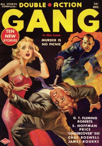 Double Action Gang Magazine - 12/38: Adventure: R.D. Barrett; G.T.