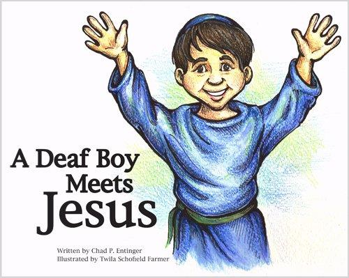 9781597990820: A Deaf Boy Meets Jesus
