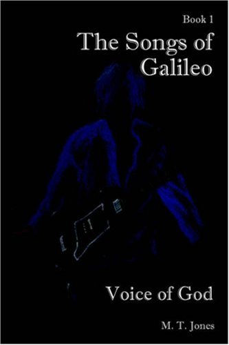 9781598001945: The Songs of Galileo: Book 1: Voice of God