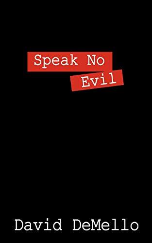 Speak No Evil: DeMello, David
