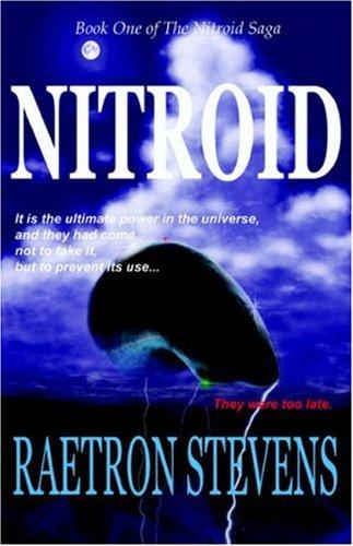 9781598003437: Nitroid: Book 1 of The Nitroid Saga