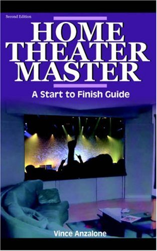 9781598003758: Home Theater Master: A Start to Finish Guide