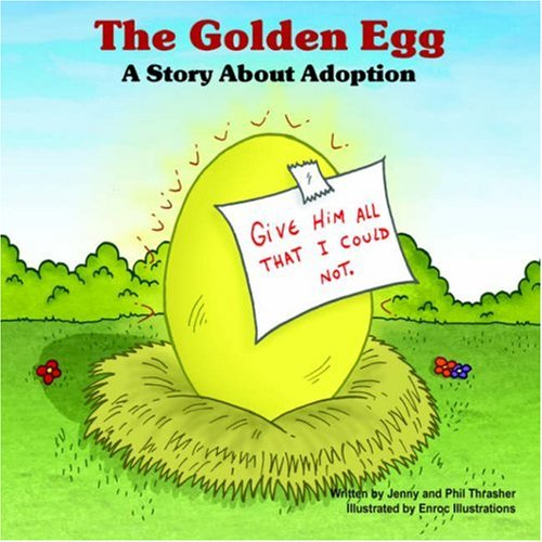 9781598004687: The Golden Egg: A Story About Adoption