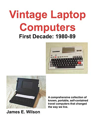 9781598004892: Vintage Laptop Computers: First Decade: 1980-89