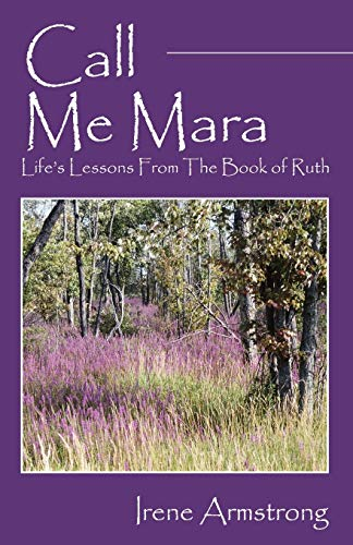 9781598005240: Call Me Mara: Life's Lessons From The Book of Ruth