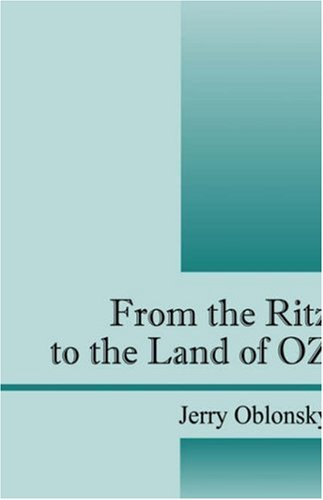 From the Ritz to the Land of: Jerry Oblonsky