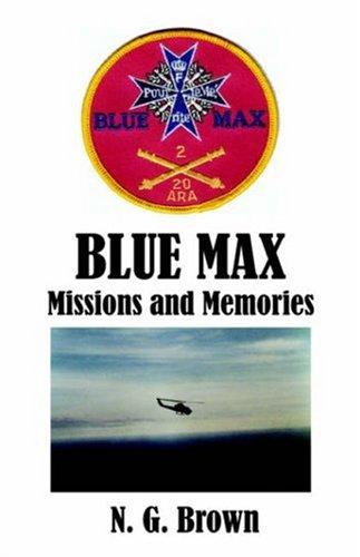 9781598006667: BLUE MAX: Missions & Memories