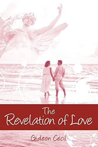 9781598007107: The Revelation of Love