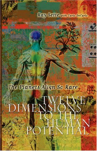9781598007206: The Planets Align So Rare: Twelve Dimensions to the Human Potential