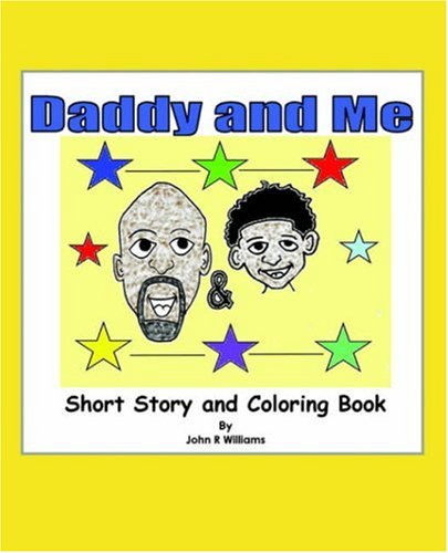9781598007992: Daddy and Me: Children's Story and Coloring Book