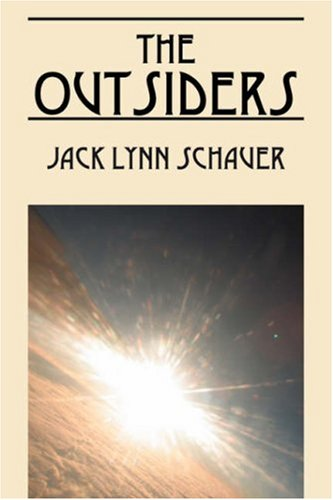 The Outsiders: Jack Lynn Schauer