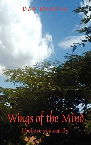 Wings of the Mind: I Believe You: Dan Maduna