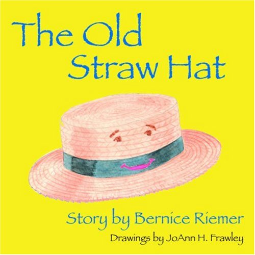 The Old Straw Hat: Bernice Riemer