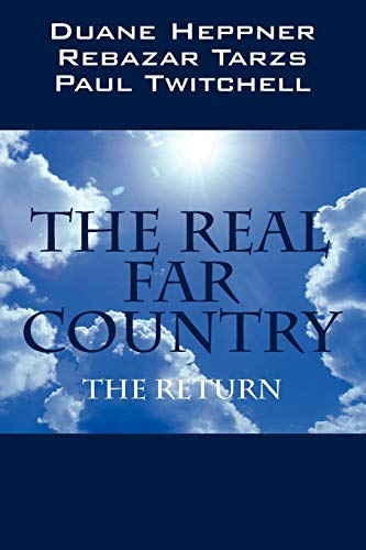 9781598009019: The Real Far Country: The Return