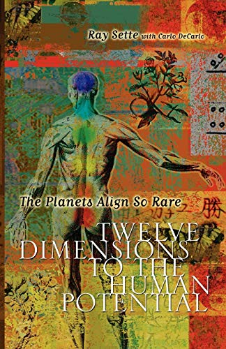9781598009286: The Planets Align So Rare: Twelve Dimensions to the Human Potential
