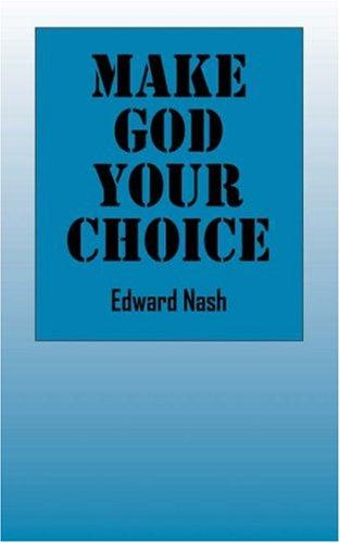 9781598009873: Make God Your Choice