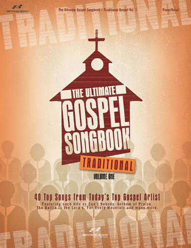 9781598020694: The Ultimate Gospel Songbook - Traditional, Volume 1