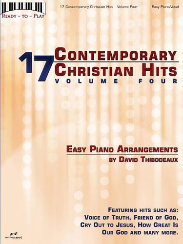 17 Contemporary Christian Hits, Volume 4: Ready to Play Series: Corp., Hal Leonard; Thibodeaux, ...
