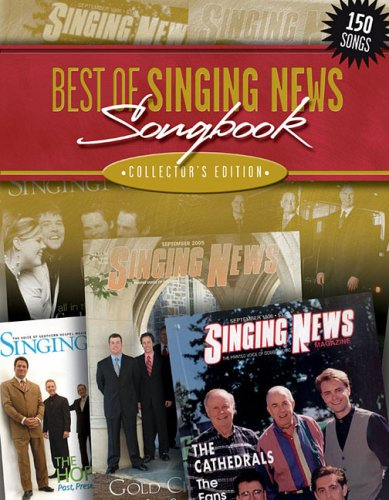 The Best of Singing News Collector's Edition: Hal Leonard Corp.