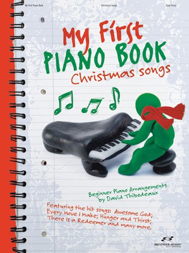 My First Piano Book: Christmas Songs: Thibodeaux, David