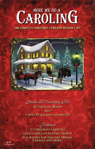 9781598021318: Here We Go A Caroling: The Complete Christmas Carolers Resource Kit