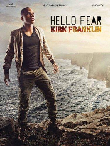 9781598021462: Kirk Franklin - Hello Fear