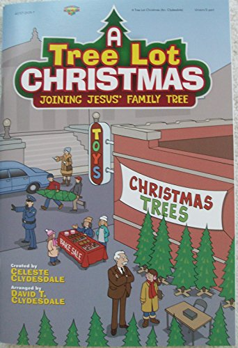 9781598023541: A Tree Lot Christmas. Joining Jesus' Family Tree. For Unison Voices or 2 Part & Piano. Plus a Listening CD