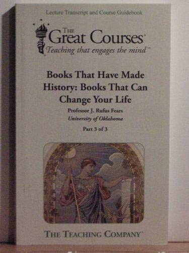 9781598030266: Books That Have Made History: Books That Can Change Your Life (The Great Courses Teaching That Engages the Mind) (3 Parts)
