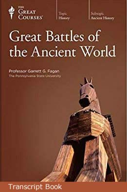 9781598030518: Great Battles of the Ancient World: Lecture Transcript and Course Guidebook (The Great Courses)