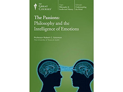 9781598030556: The Passions: Philosophy and the Intelligence of Emotions