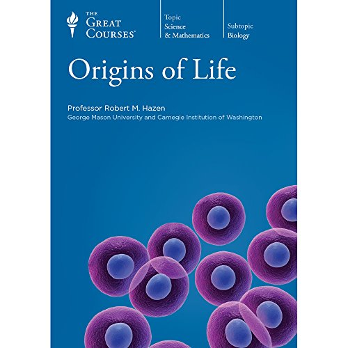 The Great Courses: Origins of Life: Hazen, Professor Robert