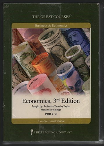 The Great Courses - Economics 3rd Ed: Taylor, Timothy