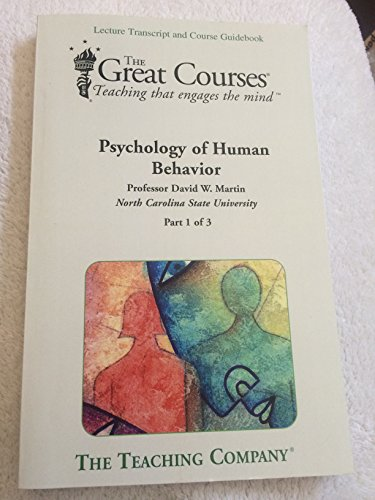 9781598031829: The Great Courses Psychology of Human Behavior Parts 1 to 3 (Lecture Transcript and Course Guidebook)