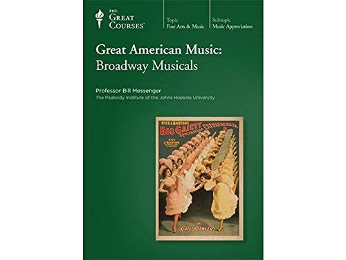 The Great Courses: Great American Music: Broadway Musicals (Audio CD)