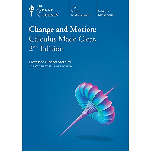 9781598032314: Change and Motion: Calculus Made Clear, 2nd Edition